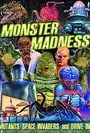 Monster Madness: Mutants, Space Invaders and Drive-Ins