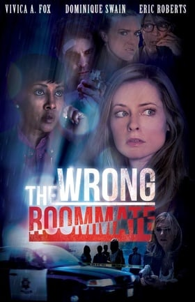 The Wrong Roommate                                  (2016)