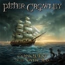 Peter Crowley - Conquest of the Seven Seas