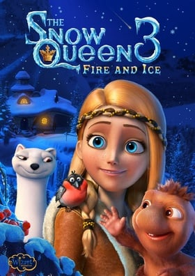 The Snow Queen 3 Fire And Ice