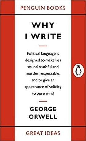 Penguin Great Ideas : Why I Write