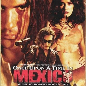 Once Upon a Time in Mexico (Soundtrack)