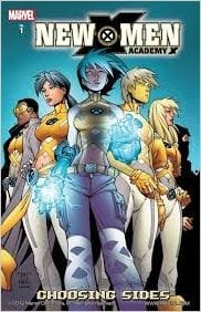 New X-Men: Academy X, Vol. 1 - Choosing Sides