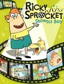 Ricky Sprocket, Showbiz Boy