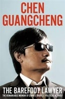 The Barefoot Lawyer: The Remarkable Memoir of China