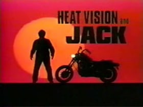 Heat Vision and Jack