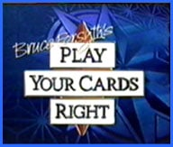 Play Your Cards Right                                  (1980- )