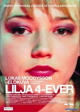Lilja 4-ever (Lilya 4-ever) [2003]