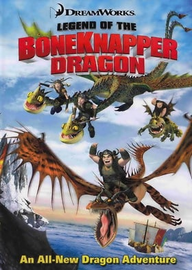 Legend of the Boneknapper Dragon (Dragons)