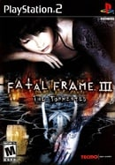 Fatal Frame III: The Tormented / Project Zero III