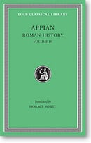 Roman History, Volume IV (Loeb Classical Library)