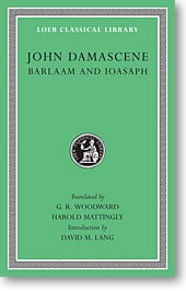 Barlaam and Ioasaph (Loeb Classical Library)