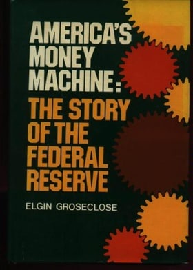 America's Money Machine: Story of the Federal Reserve.