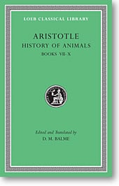 Aristotle, XI: History of Animals, Books VII-X (Loeb Classical Library)