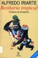 Bestiario tropical (Spanish Edition)