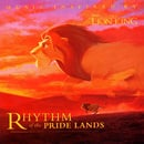 Rhythm Of The Pride Lands: Music Inspired By Disney