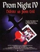 Prom Night IV: Deliver Us from Evil