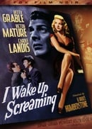 I Wake Up Screaming (Fox Film Noir)