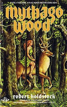 Mythago Wood (Mythago Wood #1)