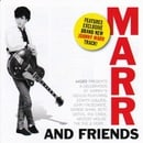 Marr and Friends