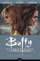 Buffy the Vampire Slayer: No Future for You (Buffy the Vampire Slayer: Season 8 #2)