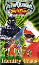 Power Rangers Wild Force: Identity Crisis