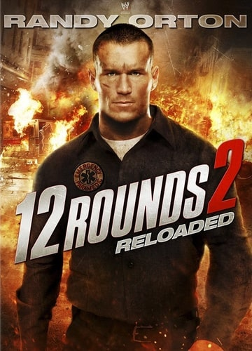 12 Rounds 2: Reloaded