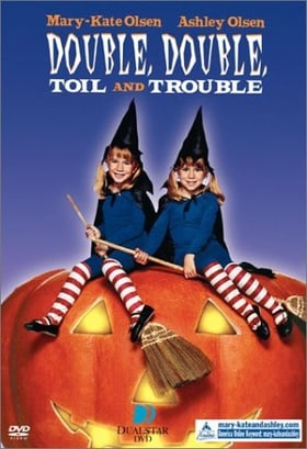 Double, Double, Toil, And Trouble