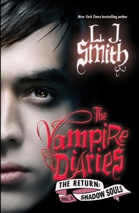 The Vampire Diaries: Shadow Souls (The Return: Vol. 2)