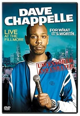 Dave Chappelle: For What It's Worth