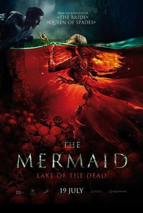 The Mermaid: Lake of the Dead