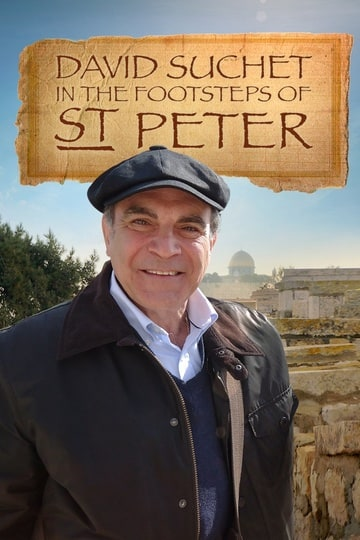 David Suchet: In the Footsteps of Saint Peter