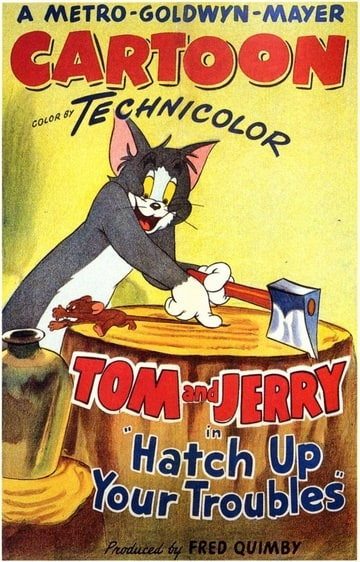 Hatch Up Your Troubles                                  (1949)