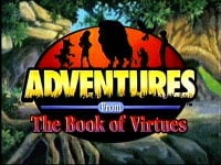 Adventures from the Book of Virtues                                  (1996- )