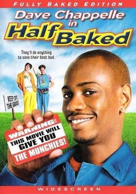 Half Baked - Fully Baked Widescreen Edition