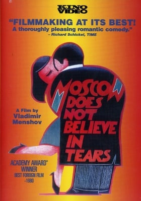 Moscow Does Not Believe in Tears